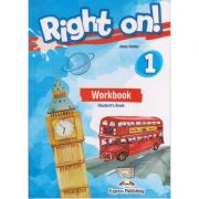 Right on 1 Workbook for Student s Book ( Editura: Express Publishing, Autor: Jenny Dooley ISBN 9781471554230 )