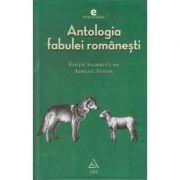 Antologia fabulei romanesti ( Editura: Art Grup editorial ISBN 978-973-124-300-9 )