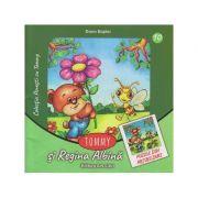 Tommy si Regina Albina ( puzzle din abtibilduri ) ( Editura: Ars Libri, Autor: Dorin Bujdei ISBN 978-606-36-0537-6 )