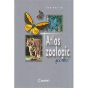 Atlas zoologic scolar ( Editura: Corint, Autor: Zoe Partin, ISBN 978-973-653-954-1 )