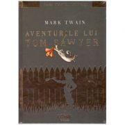 Aventurile lui Tom Sawyer ( editura: Arthur, autor: Mark Twain ISBN 9786067882797 )