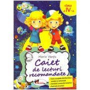 Caiet de lecturi recomandate Clasa a IV-a ( editura: Aramis, autor: Maria Vantu ISBN 978-606-706-176-5 )