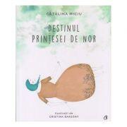 Destinul printesei de nor ( Editura: Curtea Veche, Autor: Catalina Miciu ISBN 978-606-44-028-4 )