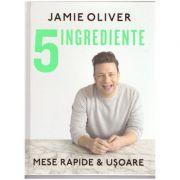 5 ingrediente. Mese rapide & usoare ( editura: Curtea Veche, autor: Jamie Oliver ISBN 978-606-44-0001-7 )