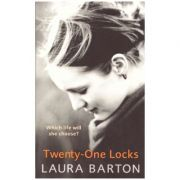 Twenty-One Locks ( Editura: Outlet - carte engleza, autor: Laura Barton ISBN 0-385-60401-7 )