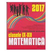 Matematica: olimpiade si concursuri scolare: clasele IX-XII: 2016-2017 ( Editura: Paralela 45, Autori: Gheorghe Cainiceanu, Emilia-Stefania Raducan, ISBN 978-973-47-2530-4 )
