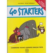 Go Starters Cambridge Young Learners English Tests 2018 ( Editura: MM Publications, Autor(i): H. Q. Mitchell, Marileni Malkogianni ISBN