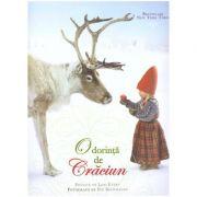O dorinta de Craciun: poveste ( editura: Curtea Veche, autor: Lori Evert ISBN 978-606-44-0023-9 )