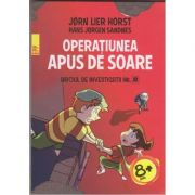 Biroul de investigatii nr. 2: Operatiunea Apus de Soare ( Editura: Paralela 45, Autori: Horst Jorn Horst, ISBN 978-973-47-2659-2 )