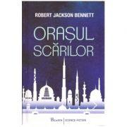 Orasul scarilot ( editura: Paladin, autor: Robert Jackson Bennet ISBN 978-606-8673-54-7 )