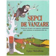 Sepci de vanzare. O poveste despre un negustor ambulant, niste maimute si maimutarelile lor ( editura: Arthur, autor: Esphyr Slobodkina ISBN 978-606-788-154-7 )
