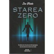 Starea zero. In cautare de miracole prin Hooponopono - Secretul decisiv al cartii Zero limite ( Editura: Meteor Publishing, Autor: Joe Vitale, ISBN 978-606-8653-16-7 )