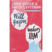 Rasfoieste Will Grayson, Will Grayson ( Editura: Trei, Autor: John Green, David Levithan, ISBN 978-606-719-392-3 )