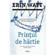 Printul de hartie ( Editura: Trei, Autor: Erin Watt, ISBN 9786064003119 )