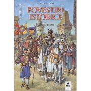 Povestiri istorice volumul 2 ( Editura: Agora, Autor: Dumitru Almas ISBN 978-606-8391-33-5 )