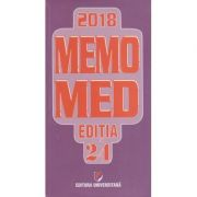 Memomed 2018. Editia 24 ( Editura: Universitara, Autori: Profesor doctor docent Dumitru Dobrescu, Prof dr. Simona Negres, ISBN 9772069244008 )