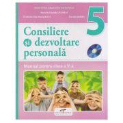 Consiliere si dezvoltare personala Manual pentru clasa a V-a ( Editura: CD Press, Autori: Marcela Claudia Calineci, Cristiana Ana-Maria Boca, Daniela Barbu ISBN 978-606-528-337-4 )