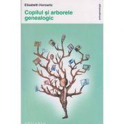 Copilul si arborele genealogic ( Editura: Philobia, Autor: Elisabeth Horowitz, ISBN 978-606-8560-47-2)