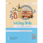 Writing skills for young learners ( Editura: Booklet, Autor: Iulia Perju, ISBN 978-606-590-287-9 )