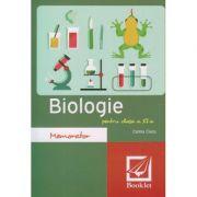 Memorator de Biologie pentru clasa a XI a ( Editura: Booklet, Autor: Corina Ciucu ISBN 978-606-590-330-2 )