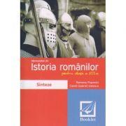 Memorator de Istoria Romanilor pentru clasa a 12 a ( Editura: Booklet, Autor(i): Ramona Popovici, Camil-Gabriel Ionescu ISBN 9786065902923 )