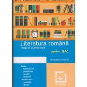 Memorator de literatura romana Proza si Dramaturgia pentru BAC ( Editura: Booklet, Autor: Margareta Onofrei ISBN 978-606-590-298-5 )