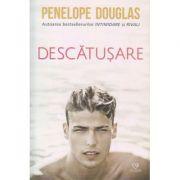 Descatusare ( Editura: Epica, Autor: Penelope Douglas, ISBN 978-606-8754-40-6 )