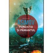 Fundatia V - Fundatia si Pamantul ( Editura: Paladin, Autor: Isaac Asimov ISBN 978-606-8673-70-7 )