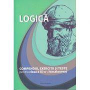 Logica. Compendiu, Exercitii si Teste pentru clasa a IX-a si bacalaureat ( Editura: Nominatrix, Autori: Brumarel Ciutan, Adrian Balas ISBN 978-606-94073-0-1 )