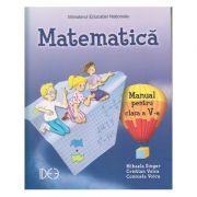 Matematica. Manual pentru clasa a V-a IDEE ( Editura: Sigma, Autori: Mihaela Singer, Cristian Voica, Consuela Voica ISBN 978-606-94471-0-9 )