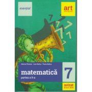 Matematica clasa a 7-a partea a II-lea Esential ( Editura: Art, Autori: Marius Perianu, Ioan Balica, Paula Balica ISBN 9786068948669 )