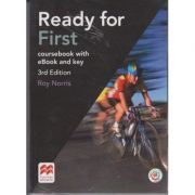 Ready for First coursebook with eBook and key 3rd Edition ( Editura: Macmillan, Autor: Roy Norris, ISBN 978-1-786-32754-3 )