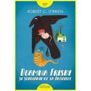 Doamna Frisby si sobolanii de la Institut ( Editura: Artur, Autor: Robert C. O'Brien, ISBN 9786067882070 )