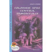 Calatorie spre centrul pamantului ( Editura: Cartex 2000, Autor: Jules Verne ISBN 978-973-104-756-0 )