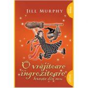 O vrajitoare ingrozitoare loveste din nou ( Editura: Art Grup Editorial, Autor: Jill Murphy ISBN 9786067881738)
