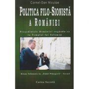 Politica filo-sionista a Romaniei Presedintele Romaniei rugandu-se la Templul lui Solomon ( Editura: Carpathia Rex, Autor: Cornel-Dan Niculae ISBN 978-973-86945-5-2 )