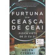 Furtuna din ceasca de ceai ( Editura: Trei, Autor: Helen Czerski ISBN 978-606-40-0378-2 )
