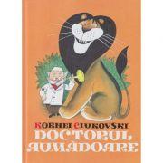 Doctorul Aumadoare(Editura;Arthur, Autor: Kornei Ciukovski ISBN 978-606-788-361-9 )