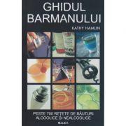 Ghidul barmanului ( Editura: Mast, Autor: Kathy Hamlin ISBN 978-606-649-101-3 )
