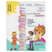 Corina, Liana, Robert si eu in labirintul comunicarii ( Editura: Sigma, Autor(i): Alina Danciu, Viorel Dolha, Florentina Gutu ISBN 978-606-727-277-2)