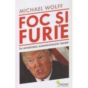 Foc si Furie ( Editura: Vellant, Autor: Michael Wolf ISBN 978-606-980-034-8 )
