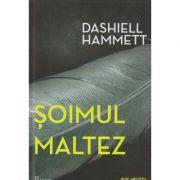 Soimul maltez ( Editura: Paladin, Autor: Dashiell Hammett ISBN 978-606-8673-74-5 )
