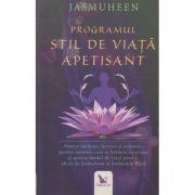 Programul stil de viata apetisant( Editura: For You, Autor: Jasmuheen ISBN 978-606-639-251-8)