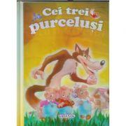 2 povesti clasice: Cei trei purcelusi/Mica Sirena (Editura: Girasol ISBN 978-606-944-7 )