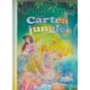 2 povesti clasice: Cenusareasa/Cartea Junglei (Editura: Girasol ISBN 978-606-525-943-0 )