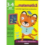 Invat matematica 3-4 ani activitati ingenioase si educative cu abtibildur distractive(Editura: Girasol ISBN 978-606-525-807-5 )