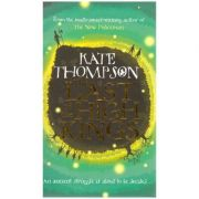 The Last of the High Kings ( Autor: Kate Thompson, Editura Outlet - carte limba engleza ISBN 978-0-370-32925-3 )