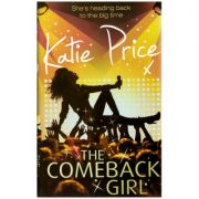 The Comeback Girl ( Editura: Outlet - carte limba engleza, Autor: Katie Price ISBN 978-1-846-05488-4 )