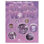 English World 5 Workbook ( Editura: Macmillan, Autor(i): Mary Bowen, Liz Hocking ISBN 978-0-230-02481-6 )