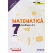 Matematica - Consolidare pentru clasa a 7 a Partea 1 (Editura: Paralela 45, Autor(i): Anton Negrila, Maria Negrila ISBN 978-973-47-2765-0 )